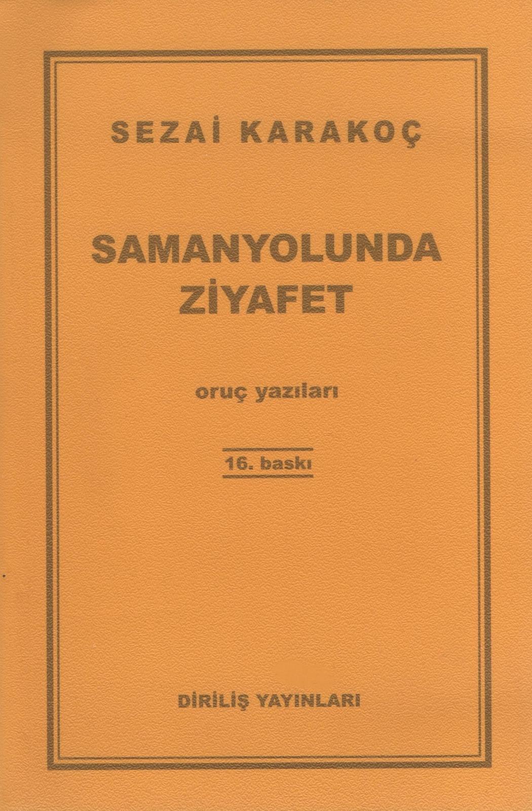 SAMANYOLUNDA ZİYAFET