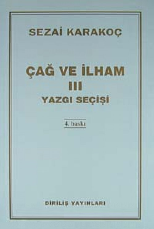 ÇAĞ VE İLHAM III