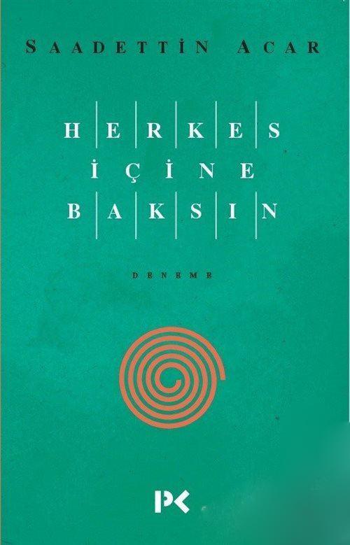 HERKES İÇİNE BAKSIN