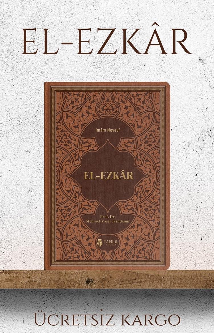 El - Ezkâr Tercüme ve Şerhi (2 Cilt)