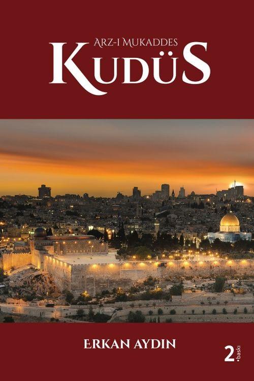 Arz-ı Mukaddes Kudüs