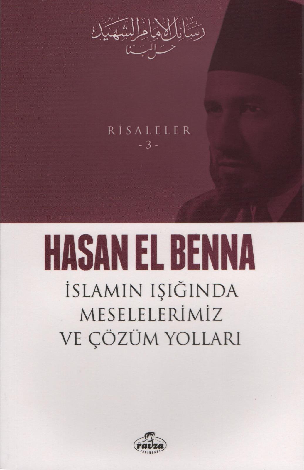 İslam Işığında Meselelerimiz ve Çözüm Yolları / Risaleler 3