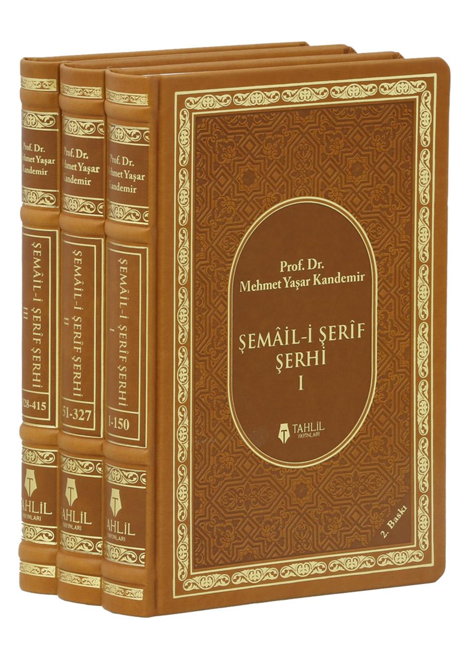 Şemail-i Şerif Şerhi; (3 Kitap Takım)