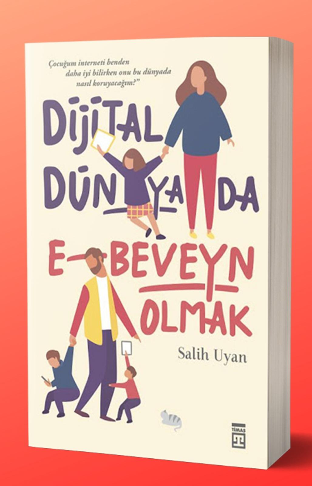 Dijital Dünyada Ebeveyn Olmak