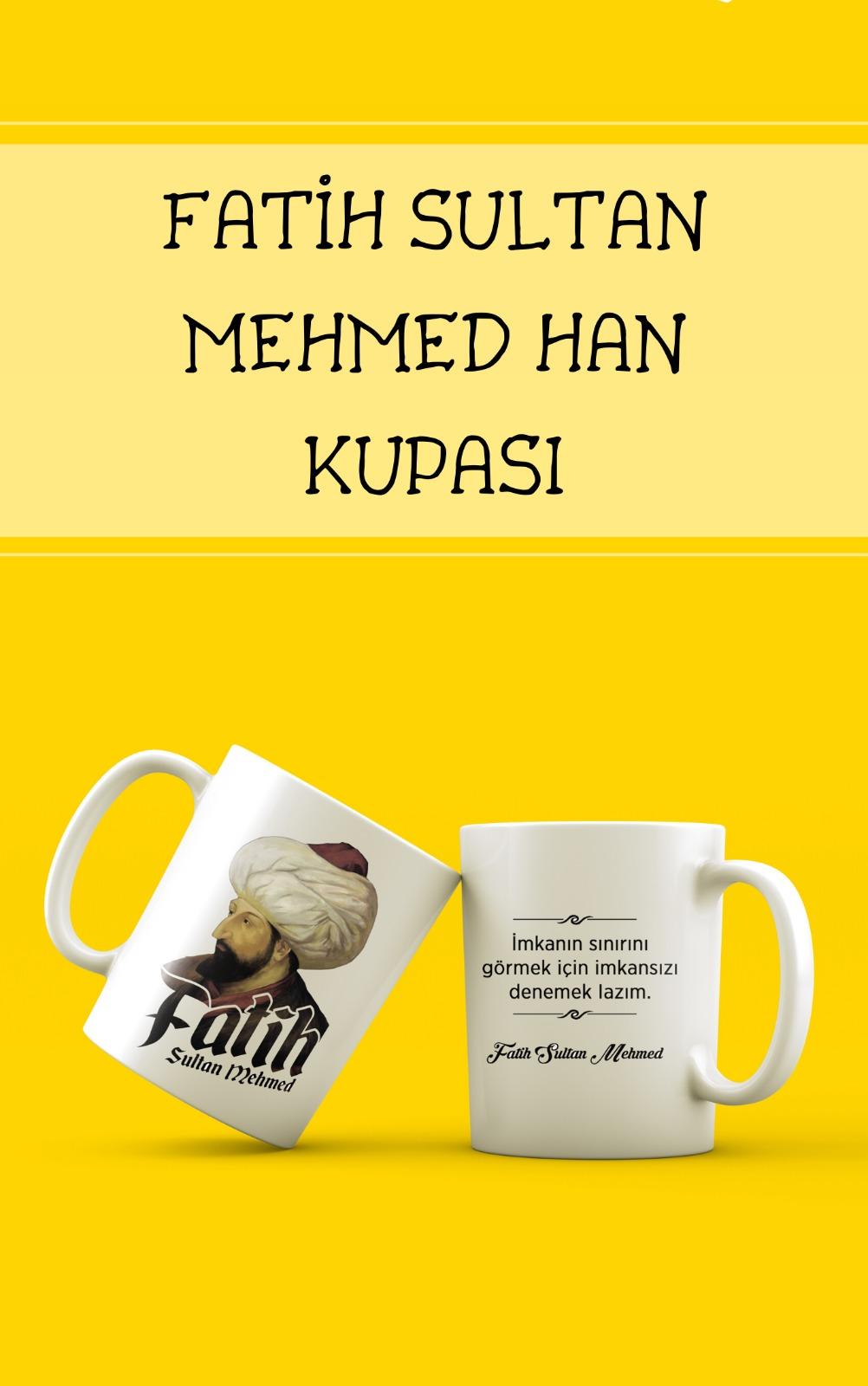 FATİH SULTAN MEHMET - KUPA